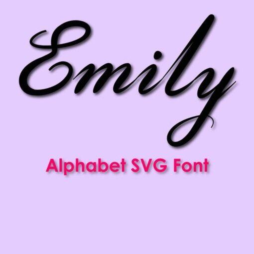 emily handwritten caligraphic alphabet svg and dxf cut files