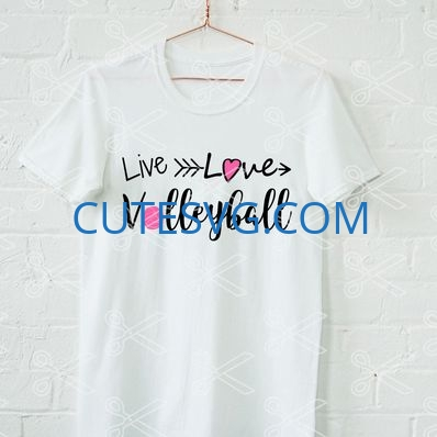 live love volleyball t sirt svg and dxf cut file