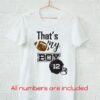 That's my boy sport - football fan t-shirt SVG and DXF cut files