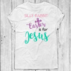 Silly Rabbit Easter Is For Jesus SVG 1