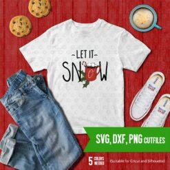 Let it snow SVG DXF PNG Cut file