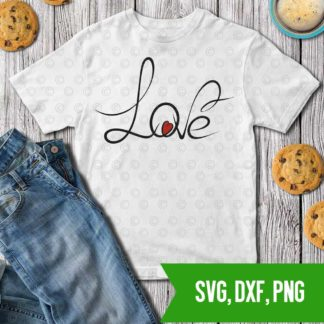 Love valentines SVG DXF PNG Cut files