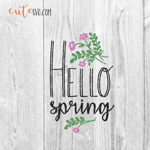 Hello Spring SVG DXF PNG Cut files