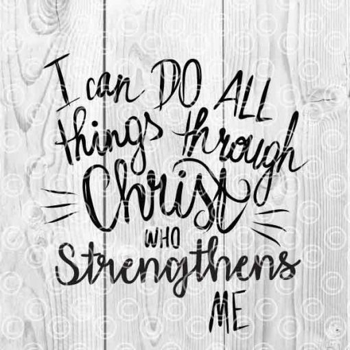 I can do All things through Crist