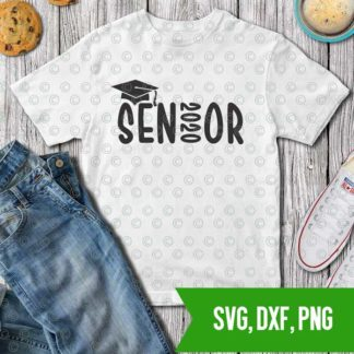 Senior 2020, Graduation SVG DXF PNG Cut files