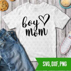 Boy mom heart SVG DXF PNG Cut files