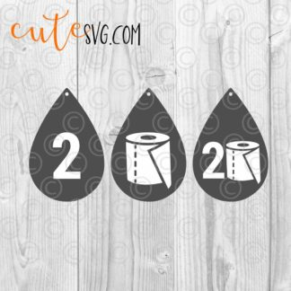 Quarantine 2020 Toilet paper Earrings Template SVG DXF PNG Cut files