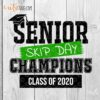 Senior skip day champions class of 2020 graduation svg png dxf cut files