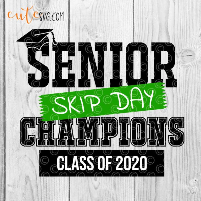 Senior skip day champions class of 2020 graduation svg png dxf cut files