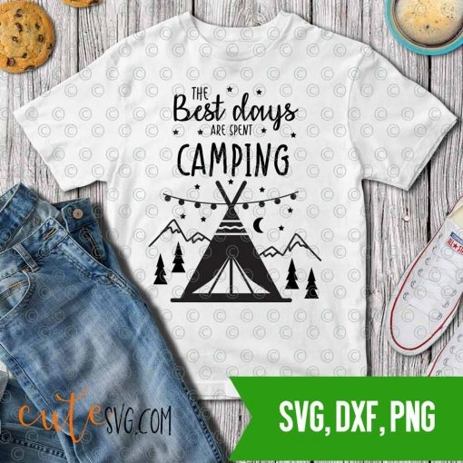 The Best Time is Spent Camping Mountains SVG DXf PNG cut files