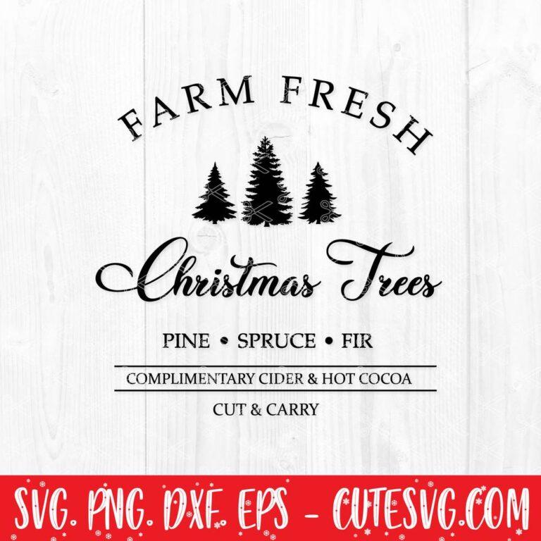 Farm Fresh Christmas Trees SVG