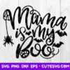 Mama Is My Boo SVG