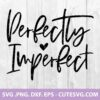 Perfectly Imperfect SVG