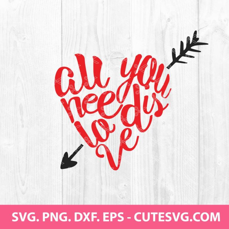 All You Need is Love Svg