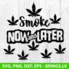 Smoke Now and later svg