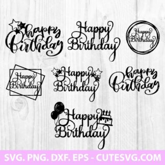 Happy birthday cake topper svg